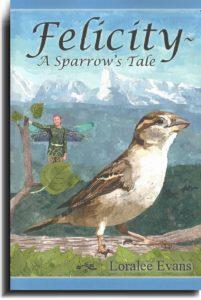 Felicity~ A Sparrow's Tale Cover