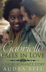 Gabrielle Falls in Love - Audra Bell